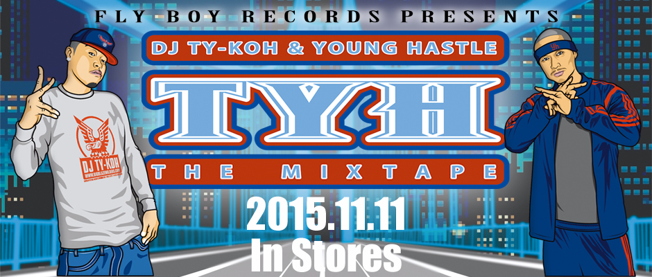 DJ TY-KOH & YOUNG HASTLE / TYH the mixtape